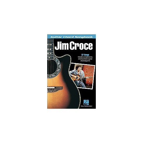 Jim Croce Guitar Chord Songbook (Paperback) : Target