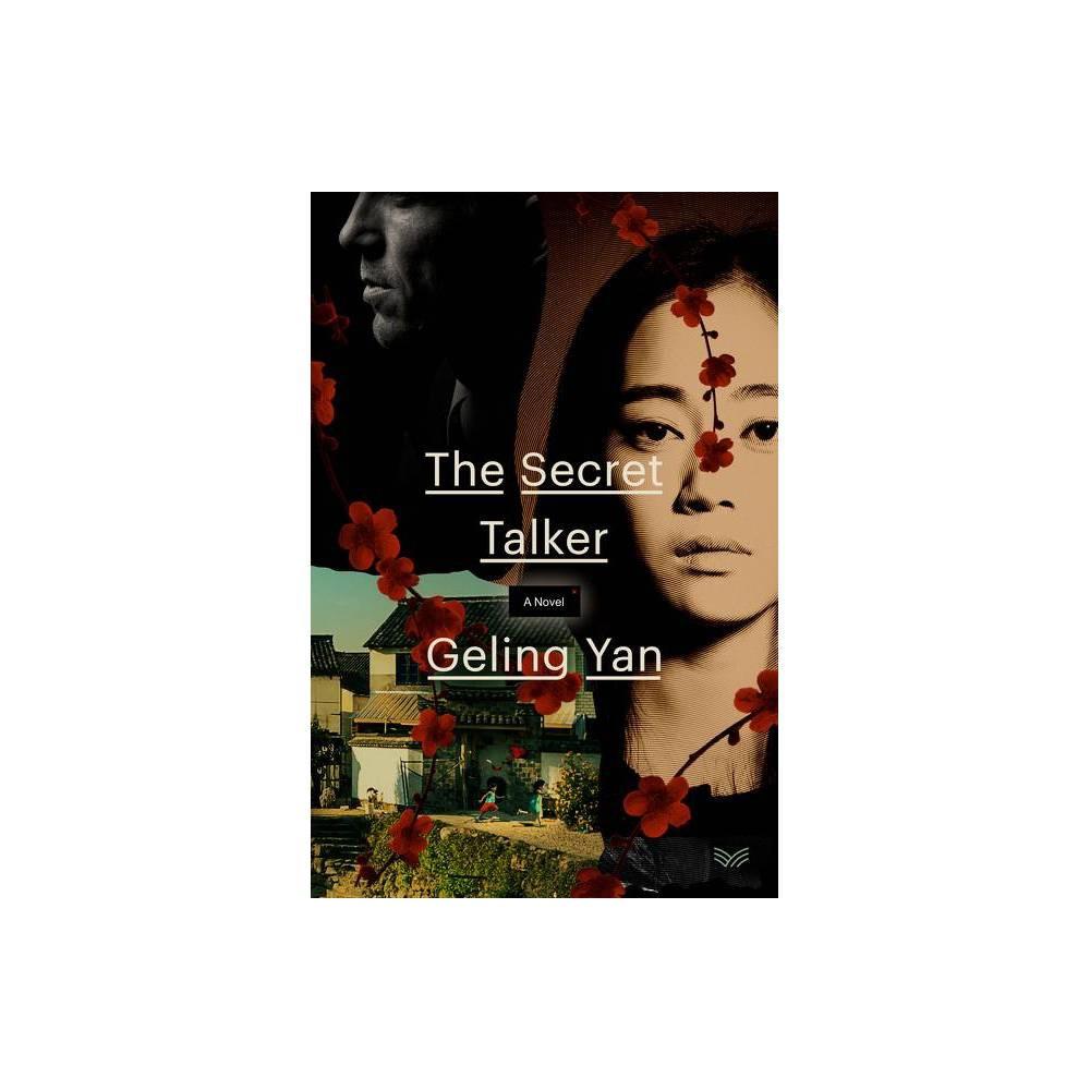 The Secret Talker By Geling Yan Hardcover