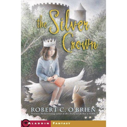 Silver Crown - by  Robert C O'Brien (Hardcover) - image 1 of 1