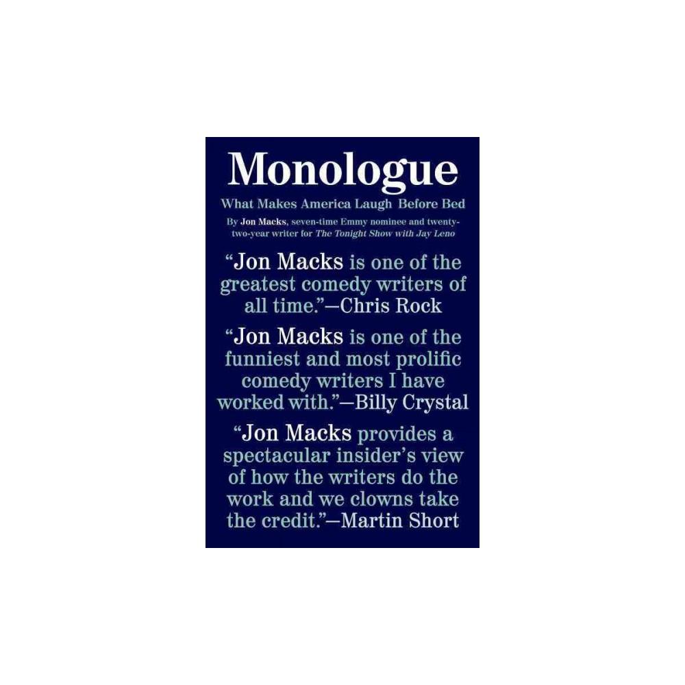 Monologue : What Makes America Laugh Before Bed (Reprint) (Paperback) (Jon MacKs)