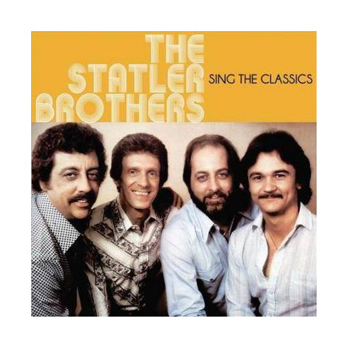 Statler Brothers - Sing The Classics (CD) - image 1 of 1