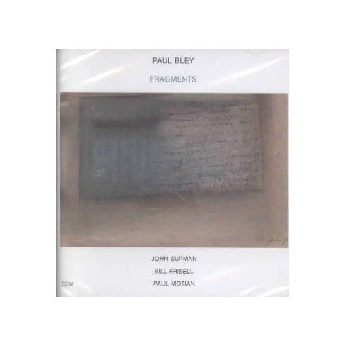 Paul Bley - Fragments (CD) - image 1 of 1