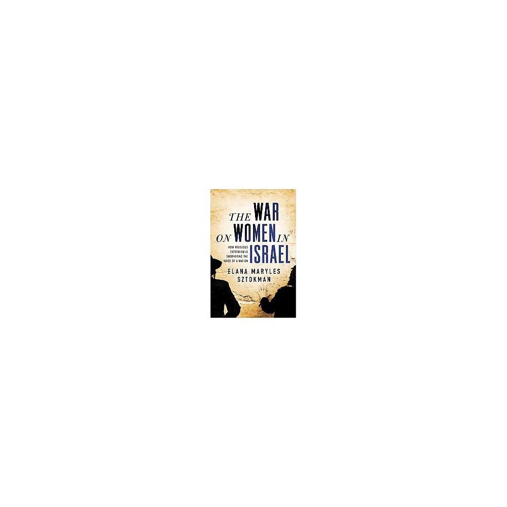 The War on Women in Israel (Reprint) (Paperback)