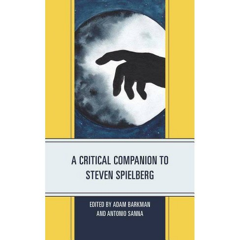 A Critical Companion to Steven Spielberg - (Critical Companions to Contemporary Directors) (Hardcover) - image 1 of 1