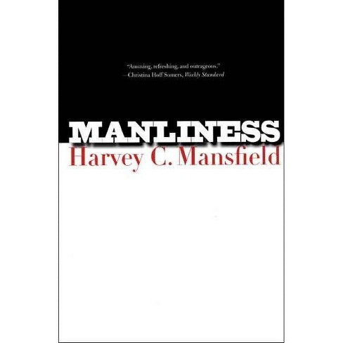 Manliness - by  Harvey C Mansfield (Paperback) - image 1 of 1