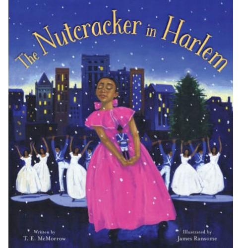 Nutcracker in Harlem -  by T. E. Mcmorrow (School And Library) - image 1 of 1