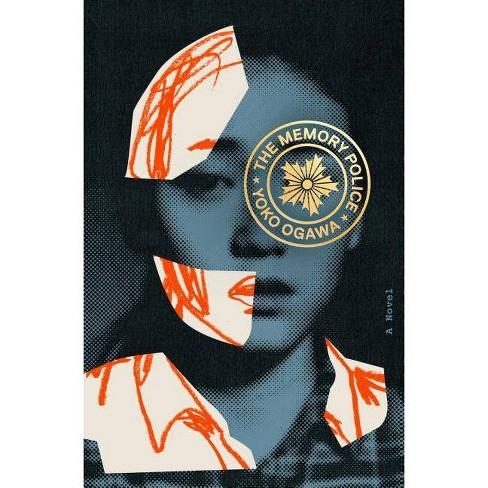The Memory Police - by  Yoko Ogawa (Hardcover) - image 1 of 1