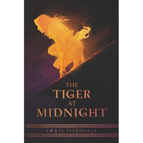 The Tiger at Midnight - (Tiger at Midnight, 1) by  Swati Teerdhala (Hardcover) - image 1 of 1