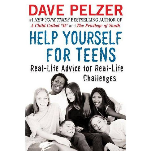 Help Yourself for Teens - by  Dave Pelzer (Paperback) - image 1 of 1