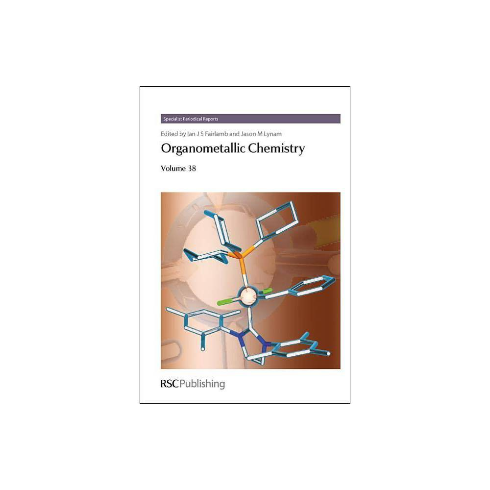 Organometallic Chemistry, Volume 38 - (Hardcover)
