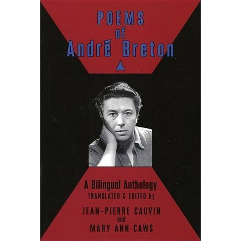 Poems of Andre Breton: A Bilingual Anthology - by  Andre Breton & Jean-Pierre Cauvin & Mary Ann Caws - image 1 of 1