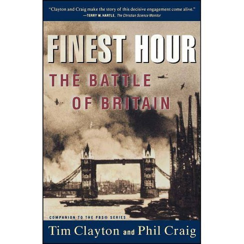 Finest Hour - by  Tim Clayton & Philip R Craig (Paperback) - image 1 of 1