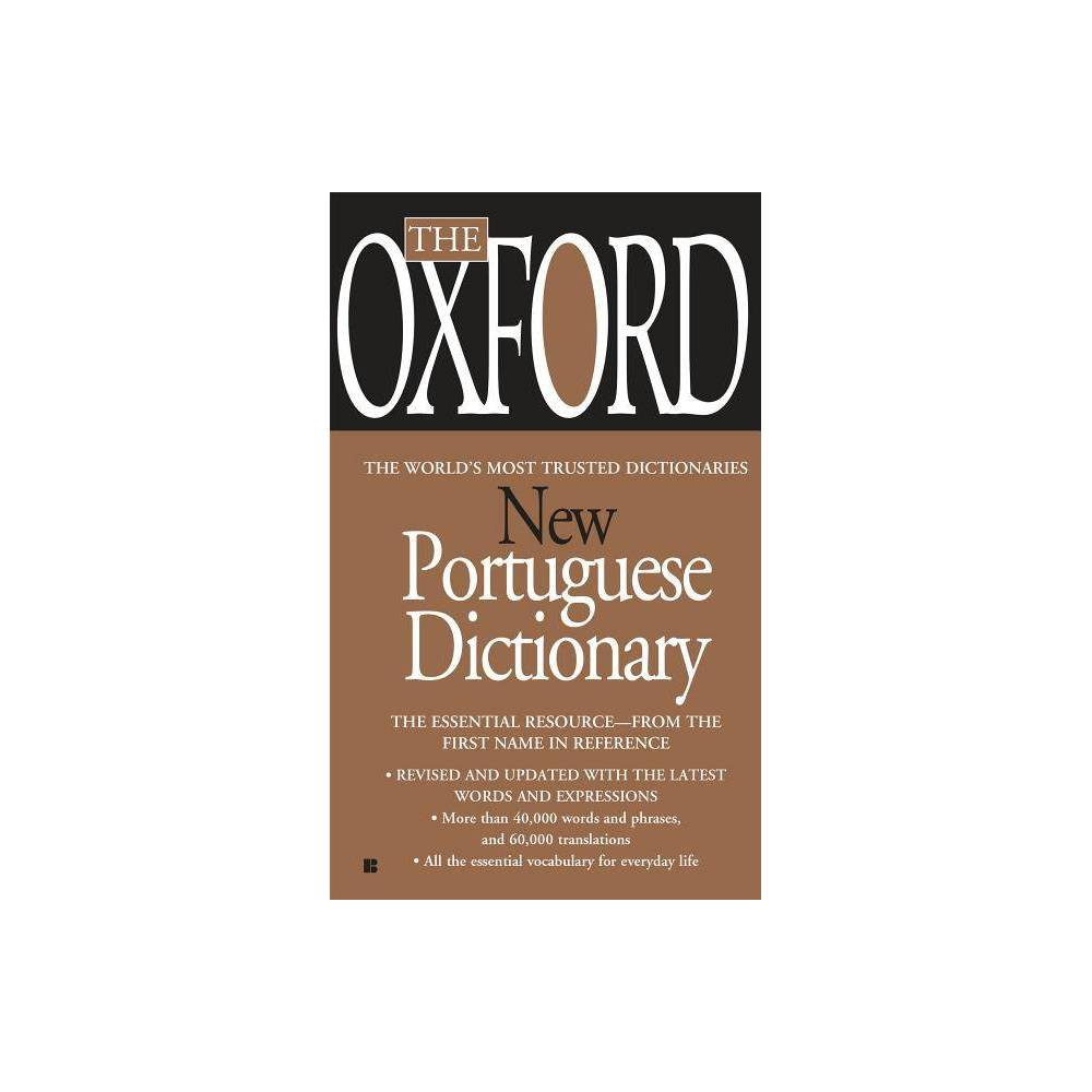 The Oxford New Portuguese Dictionary - (Paperback)