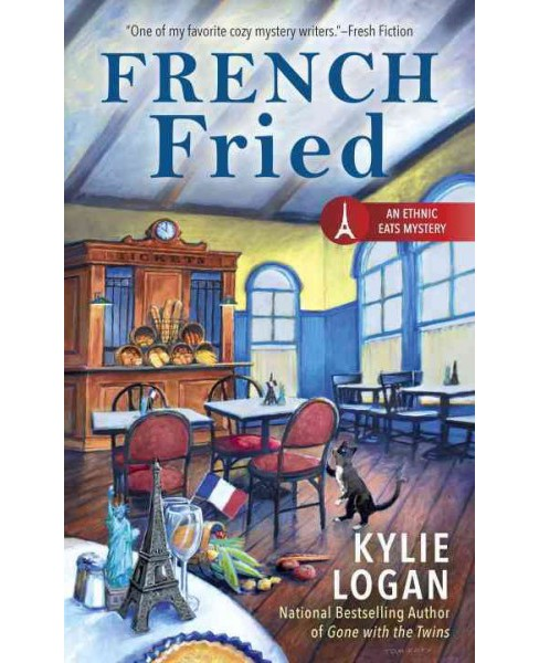 French Fried (Original) (Paperback) (Kylie Logan) - image 1 of 1