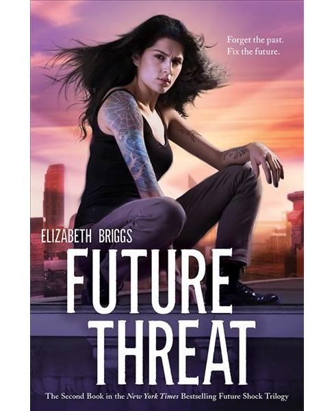 Future Threat (Paperback) (Elizabeth Briggs) - image 1 of 1
