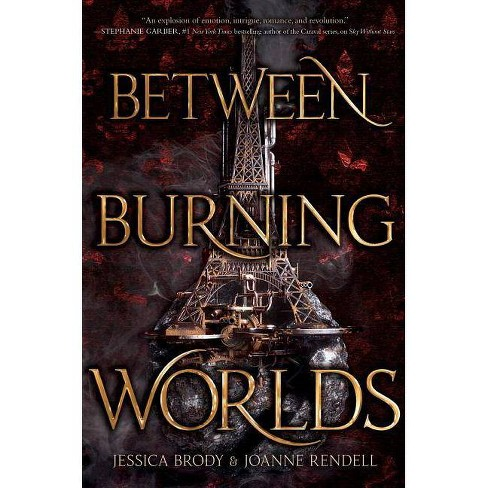 Between Burning Worlds - (System Divine) by  Jessica Brody & Joanne Rendell (Hardcover) - image 1 of 1