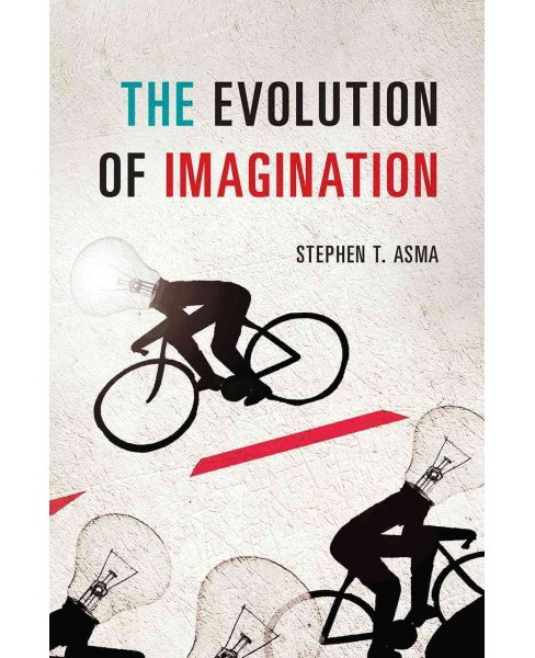 Evolution of Imagination -  by Stephen T. Asma (Hardcover) - image 1 of 1