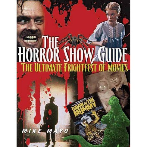 The Horror Show Guide - by  Mike Mayo (Paperback) - image 1 of 1