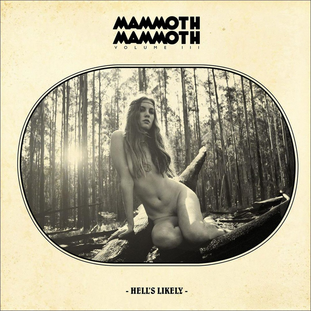 Mammoth Mammoth Vol Iii Hell S Likely Cd