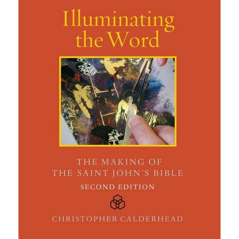 Illuminating the Word - 2 Edition by  Christopher Calderhead (Hardcover) - image 1 of 1