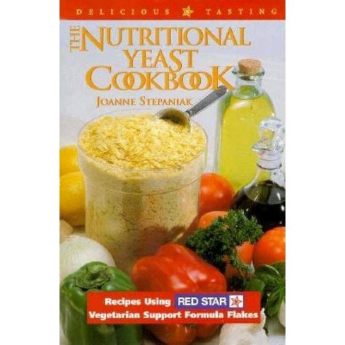 The Nutritional Yeast Cookbook - by  Joanne Stepaniak (Paperback) - image 1 of 1