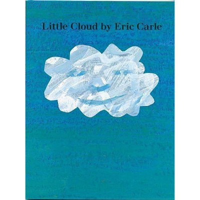 Little Cloud - by Eric Carle (Hardcover)