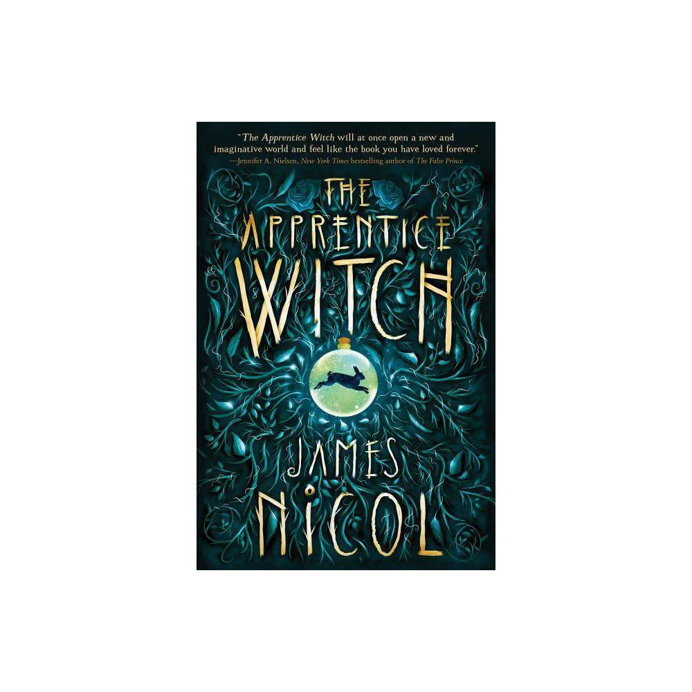 The Apprentice Witch By James Nicol Hardcover