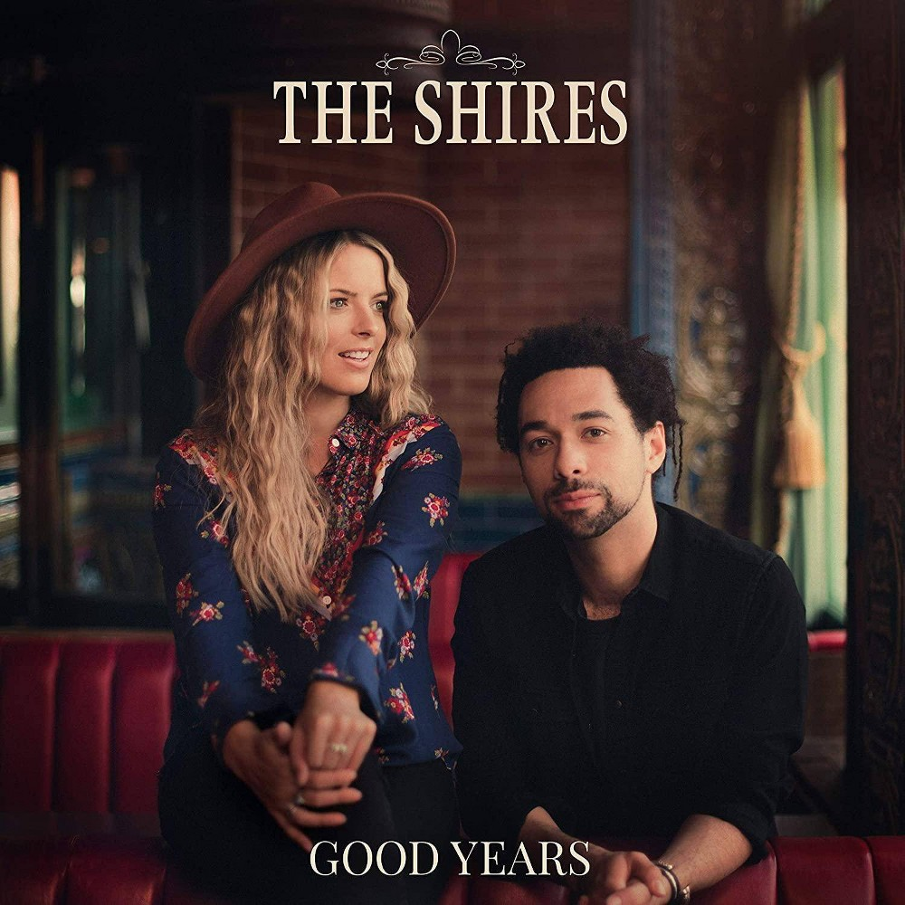 The Shires Good Years Cd