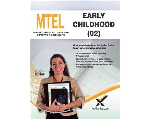 mtel early childhood 02 : teacher certification - by sharon a. wynne