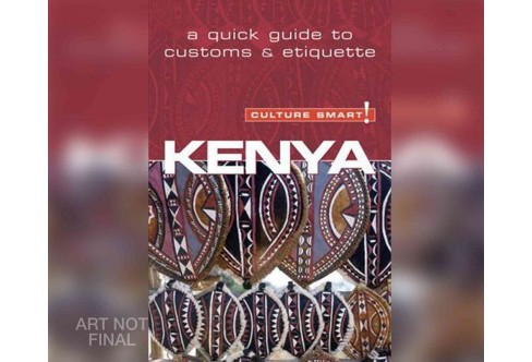 Culture Smart! Kenya : The Essential Guide to Customs & Culture (Unabridged) (CD/Spoken Word) (Jane - image 1 of 1