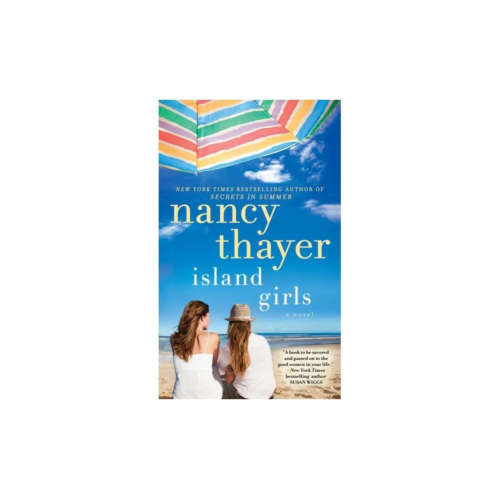 Island Girls by Nancy Thayer (Paperback)