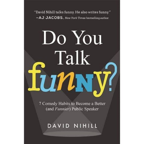 Do You Talk Funny? - by  David Nihill (Paperback) - image 1 of 1