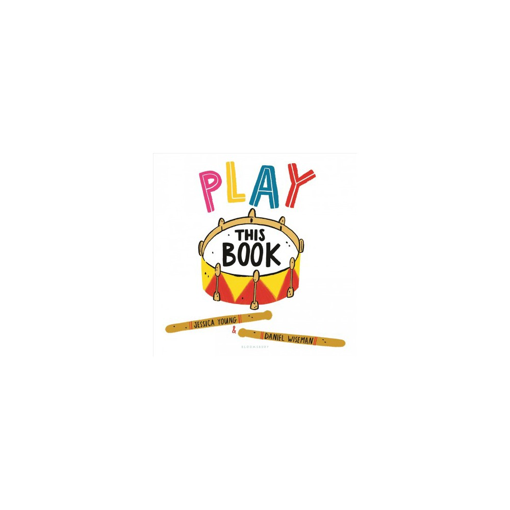 Play This Book - by Jessica Young (School And Library)