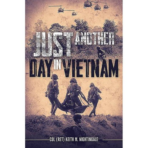 Just Another Day in Vietnam - by  Keith Nightingale (Hardcover) - image 1 of 1