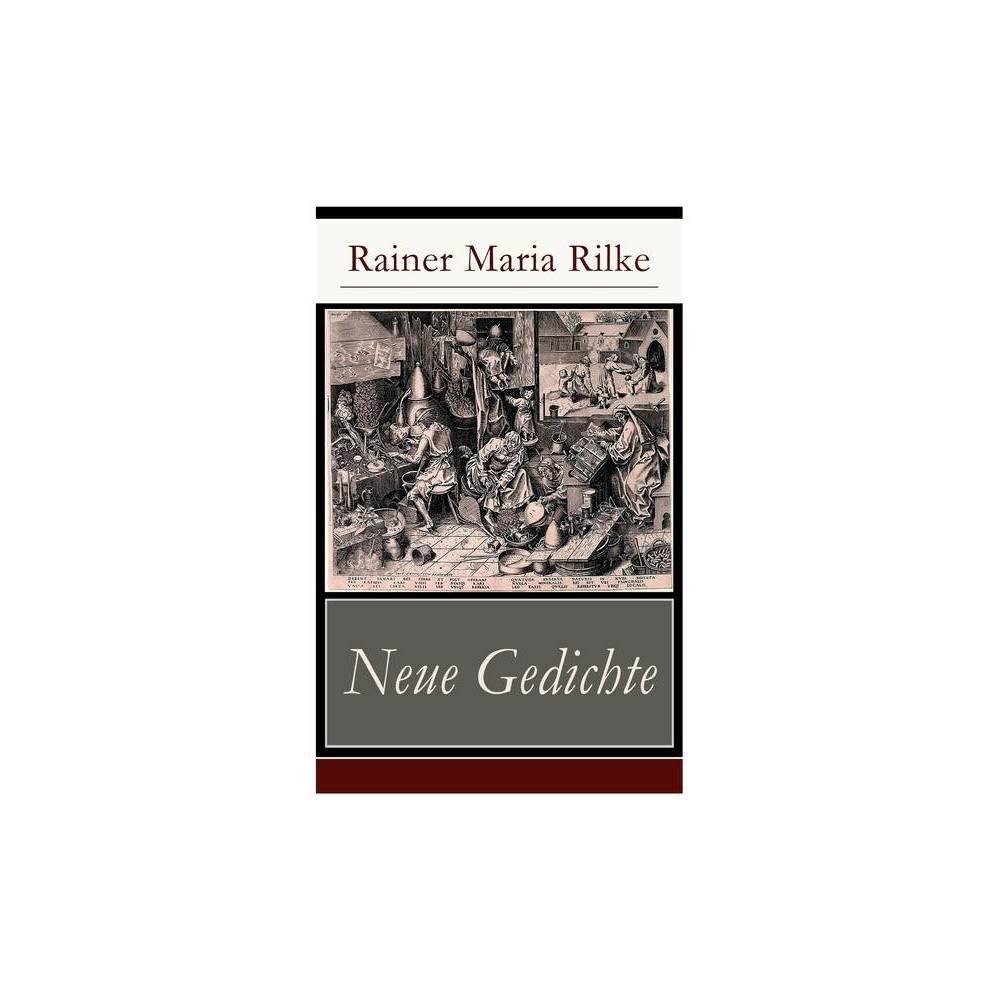 Neue Gedichte By Rainer Maria Rilke Paperback