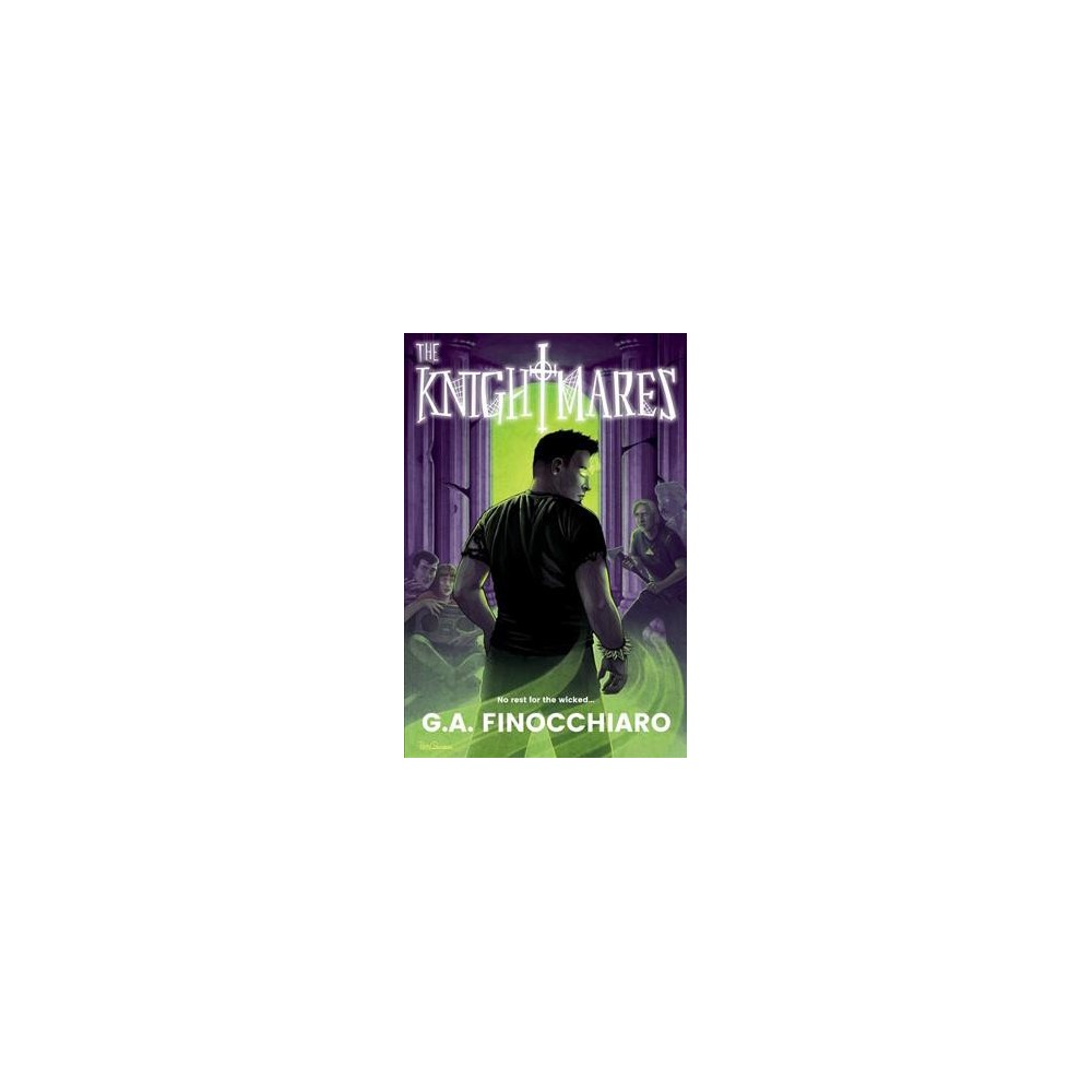 Knightmares - by G. A. Finocchiaro (Paperback)