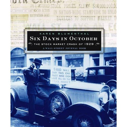Six Days in October - (Wall Street Journal Book) by  Karen Blumenthal (Hardcover) - image 1 of 1