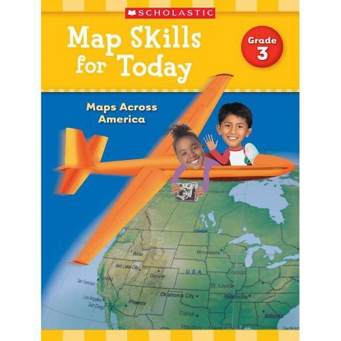 Map Skills for Today: Grade 3 - by  Scholastic Teaching Resources (Paperback) - image 1 of 1