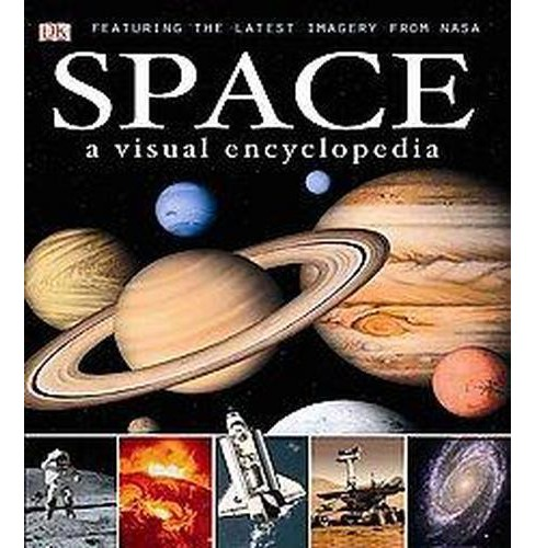 Space : A Visual Encyclopedia (Hardcover) - image 1 of 1