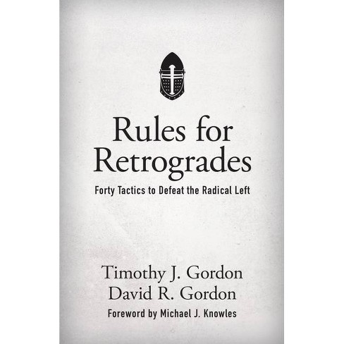 Rules for Retrogrades - by  Timothy J Gordon & David R Gordon (Hardcover) - image 1 of 1