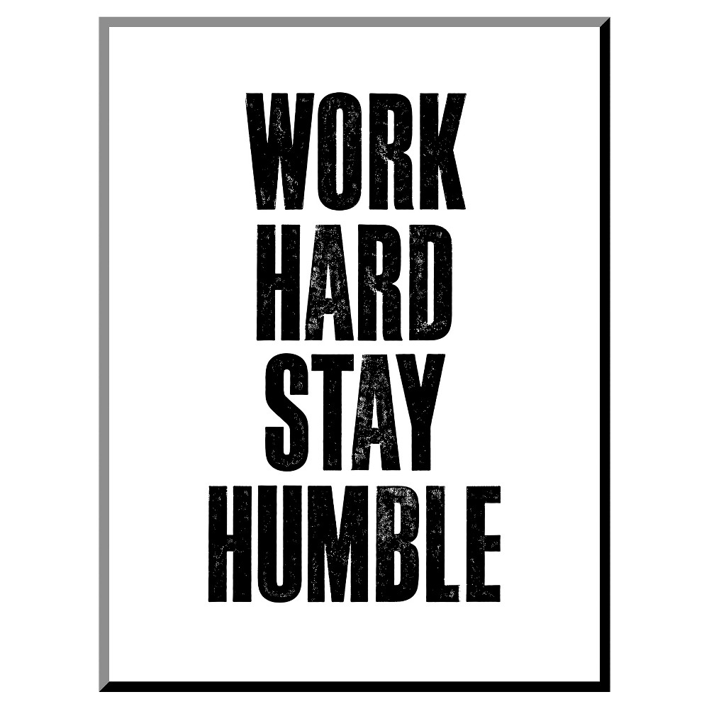 Work Hard Stay Humble White Mounted Print, Gray