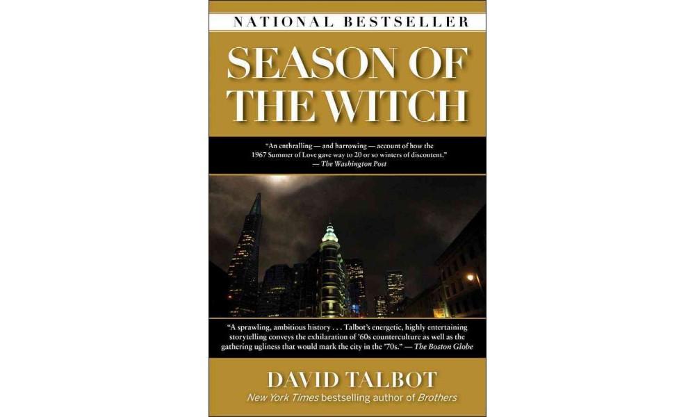 Simon & Schuster Season of the Witch : Enchantment, Terro...