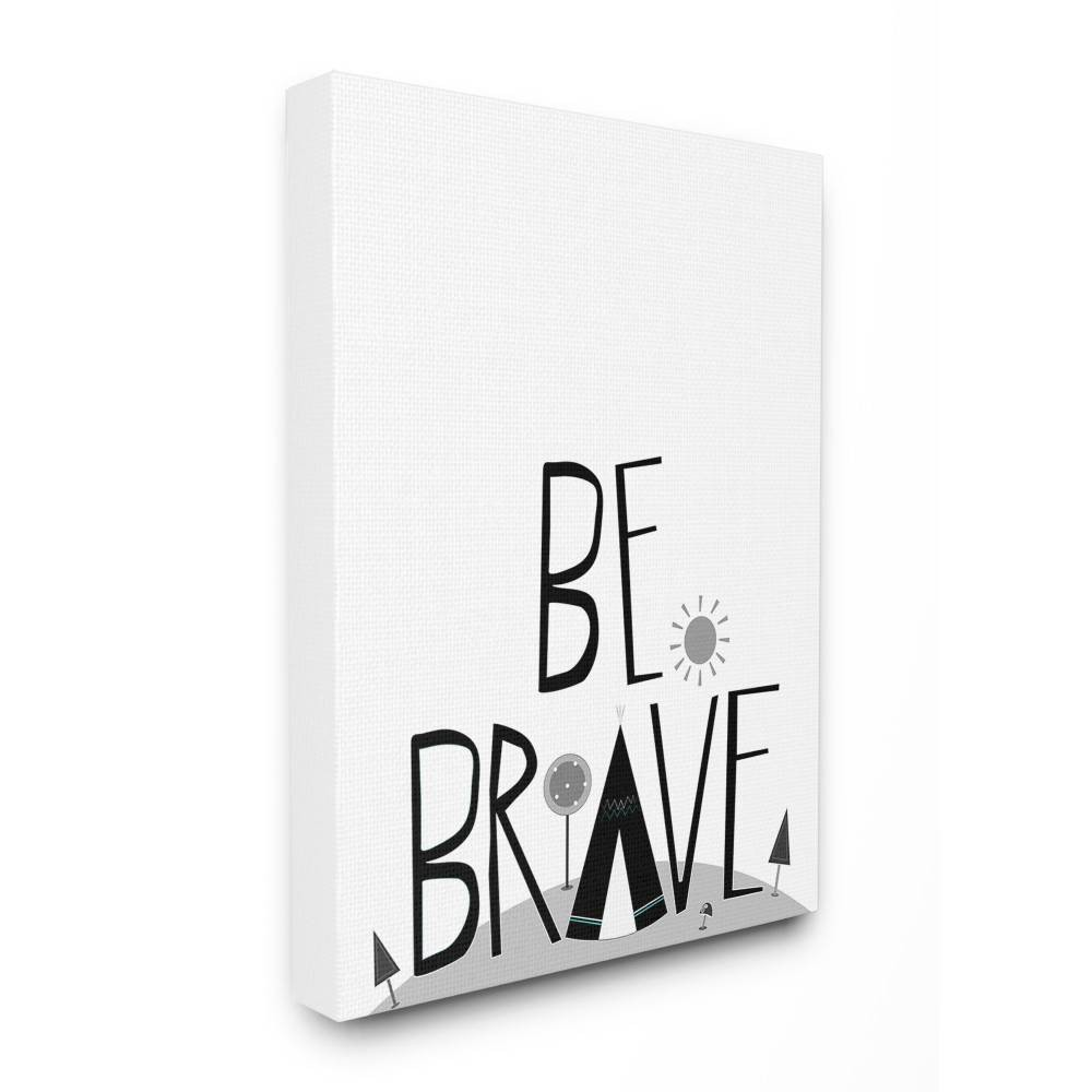 """Image of """"30""""""""x1.5""""""""x40"""""""" Be Brave Tee Pee Typography XXL Stretched Canvas Wall Art - Stupell Industries"""""""