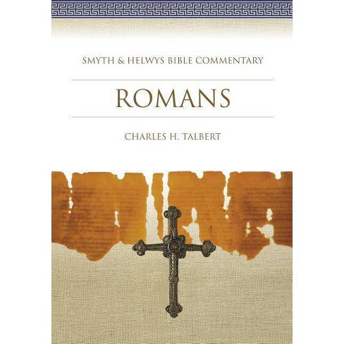 Romans - (Smyth & Helwys Bible Commentary) by  Charles H Talbert (Mixed media product) - image 1 of 1