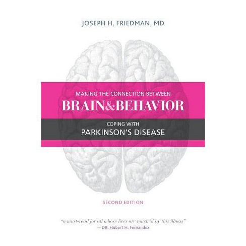 Making the Connection Between Brain and Behavior - 2 Edition by  Joseph Friedman (Paperback) - image 1 of 1