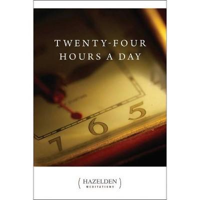 Twenty-Four Hours a Day - (Hazelden Meditations) (Paperback)