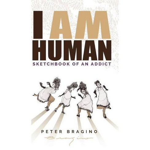 I Am Human - by  Peter Bragino (Hardcover) - image 1 of 1