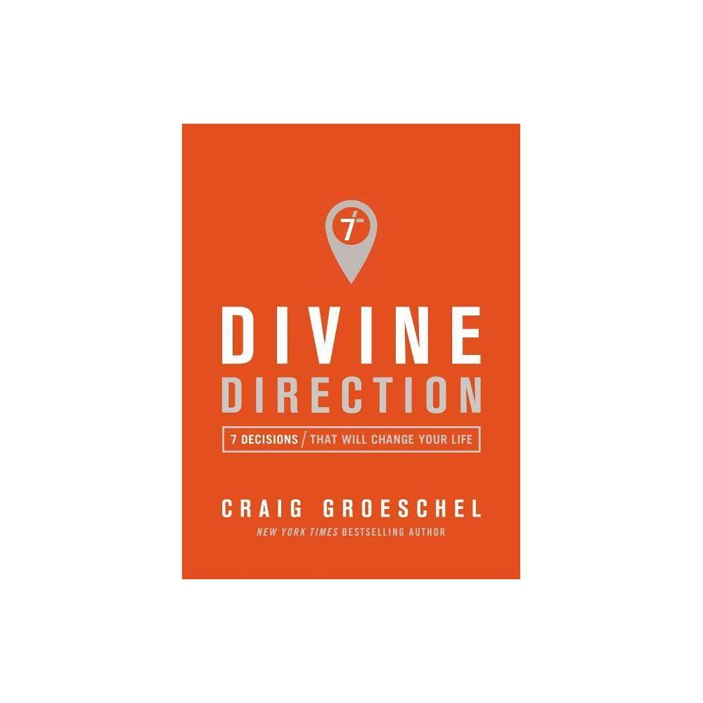 Divine Direction By Craig Groeschel Paperback