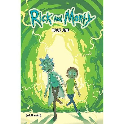 Rick and Morty Book One, Volume 1 - by  Zac Gorman (Hardcover)