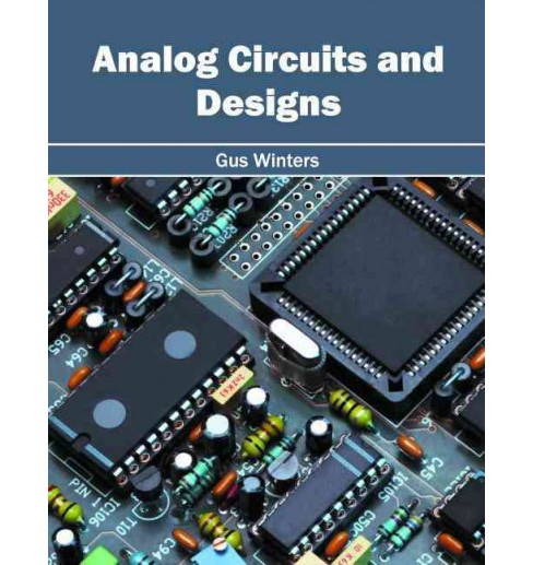 Analog Circuits and Designs (Hardcover) - image 1 of 1